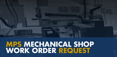 MPS MECHANICAL SHOP WORK ORDER REQUEST